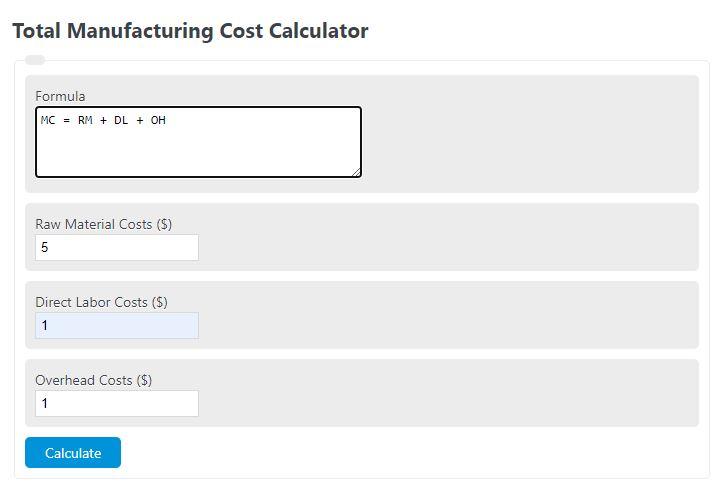 total manufacturing cost calculator
